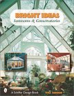 Bright Ideas: Sunrooms & Conservatories - Tina Skinner